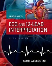 Huszar's ECG and 12-Lead Interpretation, 5e, Wesley 9780323355759 New.=