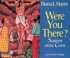 NEW - Were You There?: Stations of the Cross by Hayes, Diana L