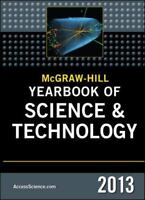 McGraw-Hill Yearbook of Science and Technology 2013 (McGraw Hill Yearbook of Sci
