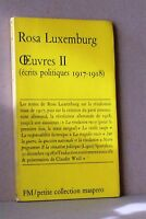 Rosa luxemburg - Oeuvres II - FM petite collection maspero