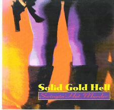 SOLID GOLD HELL - Swingin' Hot Murder / 1994 UK / CD