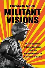 MILITANT VISIONS - REICH, ELIZABETH - NEW HARDCOVER BOOK
