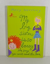 My Big Sister is So Bossy by Mary Hershey (Paperback)