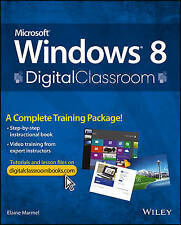 USED (GD) Microsoft Windows 8 Digital Classroom: A Complete Training Package