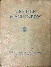 Vintage 1921 Smith & Furbush Textile Machinery Illustrated Catalog