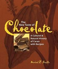 The New Taste of Chocolate: A Cultural and Natural History of Cacao with Recipe