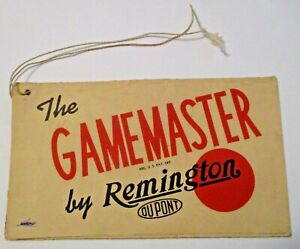 OLD VINTAGE REMINGTON THE GAMEMASTER by REMINGTON DUPONT GUN TAG SIGN