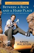 Between a Rock and a Hard Place, Aron Ralston, Good Condition, Book