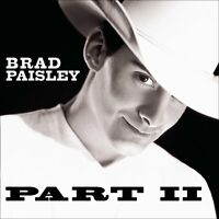 Brad Paisley - Part II / 2 (2001)  CD  NEW/SEALED  SPEEDYPOST