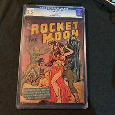 ROCKET TO THE MOON #nn Avon 1951 CGC 2.5