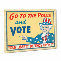 UNCLE SAM LIBERTY SIGN Vote election polls Vintage Style Patriotic Constitution