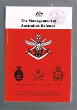 The Management of Australia's Defence - Joint Committee of Foreign Affairs Trade