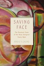 SAVING FACE - CHUNG, ANGIE Y. - NEW PAPERBACK BOOK