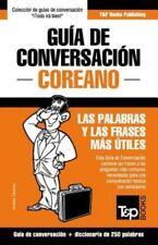 Guía de Conversación Español-Coreano y mini diccionario de 250 palabras (Spanis