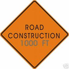 REAL  ROAD CONSTRUCTION 1000 FT STREET TRAFFIC SIGN