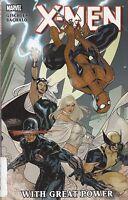 X-MEN With Great Power (2011) Marvel Comics TPB 1st