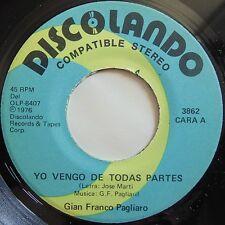 GIAN FRANCO PAGLIARO: Yo Vengo de Todas Partes DISCOLANDO latin NM- STOCK