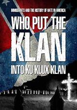 Who Put The Klan Into Ku Klux Klan [New DVD]