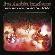 What Were Once Vices Are Now Habits, DOOBIE BROTHERS, Good