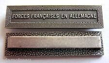 Agrafe barrette FORCES FRANçAISES EN ALLEMAGNE pour médailles militaires.