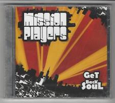 Get Back Soul * by Mission Players (New Music CD, 2007, SFG) Lift Me Up, Pain &