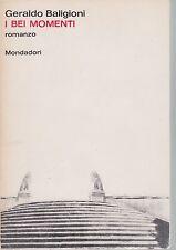 Baligioni, I bei momenti, Mondadori, romanzo, Il tornasole, Sereni, 1964