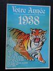 CPM Votre Année 1938 Le Tigre