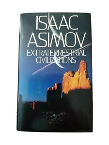 Extraterrestrial Civilizations by Isaac Asimov (Hardback, 1980)