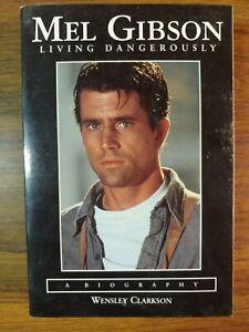 Mel Gibson : Living Dangerously Paperback Wensley Clarkson