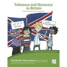 Tolerance and Harmony in Britain: Understanding and Combating Prejudice (British