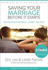 Saving Your Marriage Before It Starts: Seven Questions to Ask Before -- and Afte