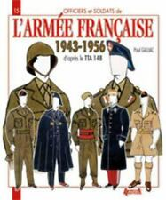 L'Armée Française: 1943-1956 (Officers and Soldiers of) (French Edition), , Gauj