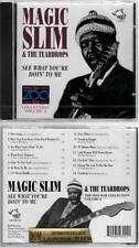 """MAGIC SLIM & THE TEARDROPS """"See What You're Doin' To Me"""" (CD) 2008 NEUF"""