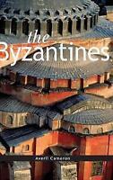 The Byzantines by Averil Cameron (Hardback)