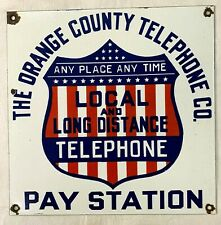 "The Orange County Telephone Co. Pay Station 15""x15"" Porcelain Enamel Sign."