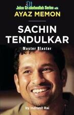 Sachin Tendulkar : Master Blaster by Ayaz Memon; Indranil Rai