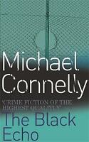 The Black Echo, By Michael Connelly,in Used but Acceptable condition