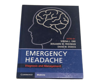 Emergency Headache: Diagnosis and Management by Serena L Orr (English) Hardcover