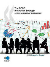 The OECD Innovation Strategy:  Getting a Head Start on Tomorrow-ExLibrary