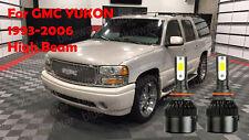 LED For YUKON 1993-2006 Headlight Kit 9005 HB3 6000K White CREE Bulbs HIGH Beam