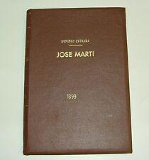JOSE MARTI  by DOMINGO ESTRADA 1899  HAND SIGNED