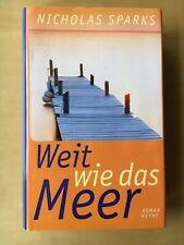 Nicholas Sparks:    - Weit wie das Meer   |   Roman  geb. Heyne  199