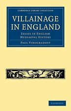 Villainage in England : Essays in English Mediaeval History by Paul...