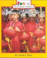 Chinese New Year (Rookie Read-About Holidays) by Marx, David F.