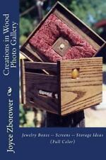 Creations in Wood Photo Gallery : Jewelry Boxes -- Screens -- Storage Ideas...