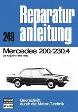 WERKSTATTHANDBUCH REPARATURANLEITUNG 249 MERCEDES 200 230.4 ab 08.73 bis 1975