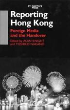 Reporting Hong Kong: Foreign Media and the Handover-ExLibrary
