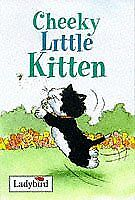 (Very Good)-Cheeky Little Kitten (Ladybird Little Stories) (Hardcover)-Joan Stim