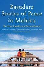 BASUDARA STORIES OF PEACE IN MALUKU - MANUPUTTY, JACKY (EDT)/ SALAMPESSY, ZAIRIN