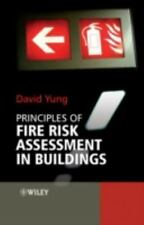 Principles of Fire Risk Assessment in Buildings by David Yung (2009, Hardcover)